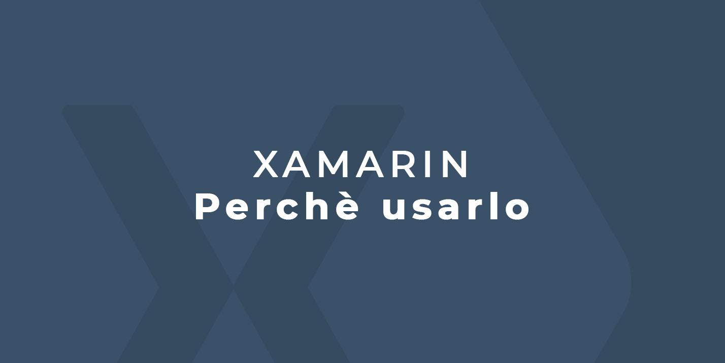 Xamarin caratteristiche principali